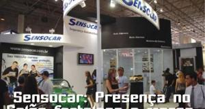 Sensocar – Presença no Salão fortalece a marca