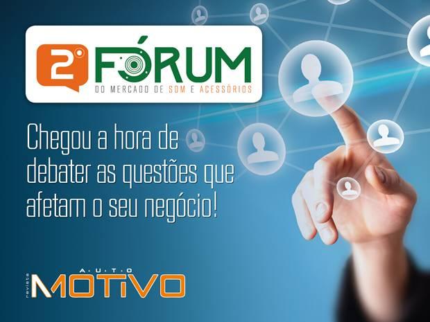 2º Fórum do Mercado de Som e Acessórios Automotivos