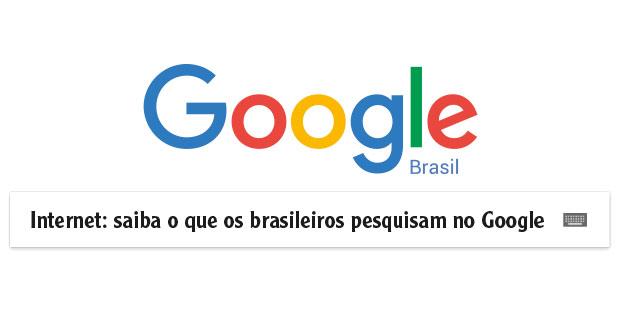 Internet: saiba o que os brasileiros pesquisam no Google