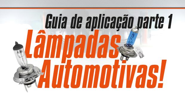 Guia de aplicação de lâmpadas automotivas – Parte 1