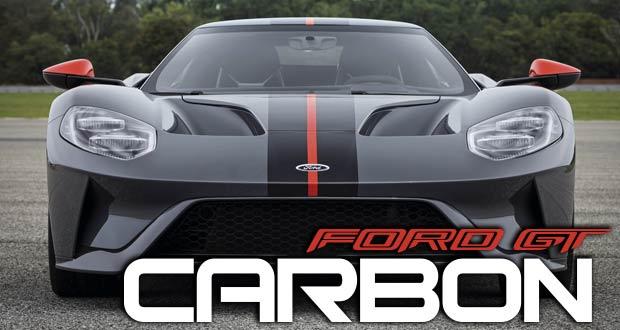Ford GT Carbon: Feito para pista e cidade